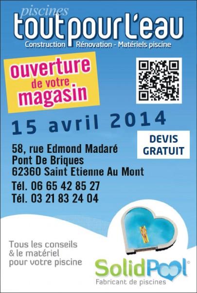 Ouverture d'un magasin Tout Pour L'Eau®, distributeur SolidPOOL ® matériel piscine à Boulogone le 15 avril 2014