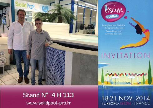invitation pour rencontrer SolidPOOL ® à Piscine GLOBAL le salon mondial de la piscine 2014 à Eurexpo LYON du 18 au 21 novembre 2014
